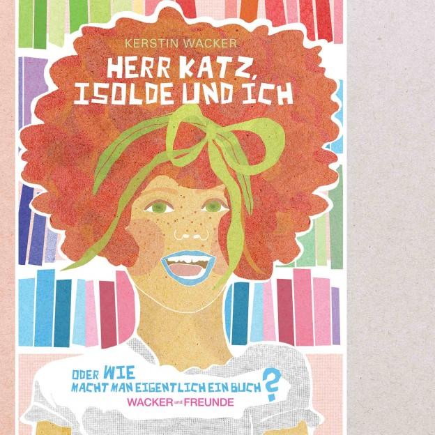 """""""Herr Katz, Isolde und Ich"""", Lektorat Marion Voigt"""